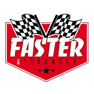 Faster & Stronger